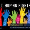 10 dicembre, la Giornata Mondiale Dei Diritti Umani