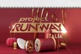 Project Runway: il talent della moda sbarca in Italia