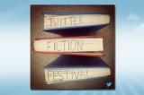 Twitter Fiction Festival, la letteratura in 140 caratteri