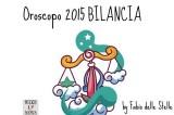 Oroscopo 2015 Bilancia – Liberi dalle zavorre dell'insicurezza!