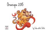 Oroscopo 2015 Leone – A briglie sciolte…si parte all'arrembaggio!
