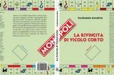 La rivincita di Vicolo Corto. Intervista all'autore Ferdinando Morabito