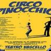 Circo Pinocchio al Teatro Vascello di Roma per i più piccoli