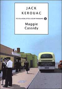 "Maggie Cassidy copertina ""Maggie Cassidy"" di Jack Kerouac"