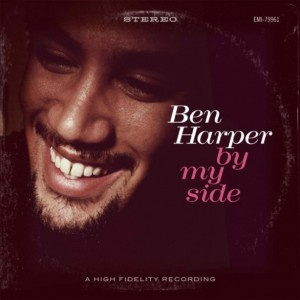 Ben Harper, By my side