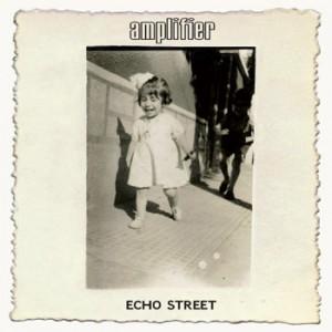 Amplifier Echo Street (kscopemusic.com)