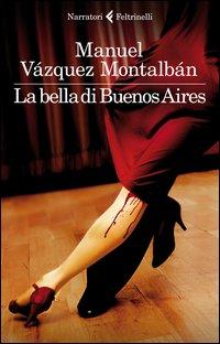 Il libro inedito di Manuel Vàsquez Montalbàn