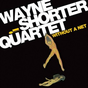 Wayne Shorter Without a net (1.bp.blogspot.com)