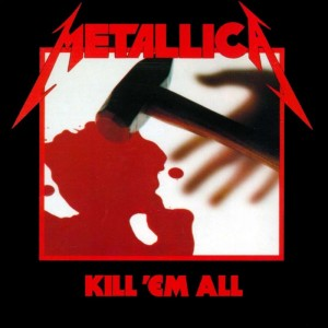 kill'em all, metallica