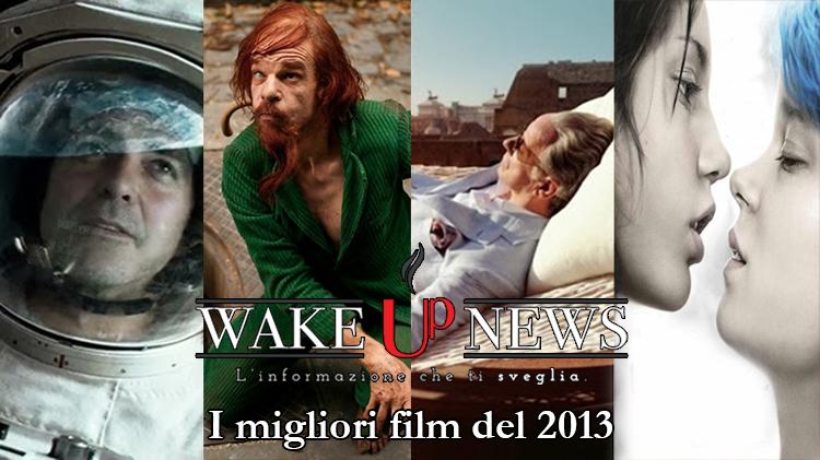 wake up migliori film 2013