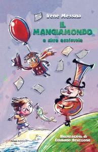 Il Mangiamondo e altre ecofavole, la copertina del libro