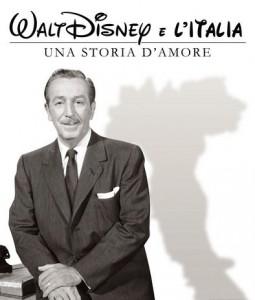 """La locandina di """"Walt Disney e l'Italia"""" (tg24.sky.it)"""