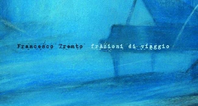 """La copertina di """"FrAzioni di Viaggo"""", l'album d'esordio di Francesco Trento (francescotrento.com)"""