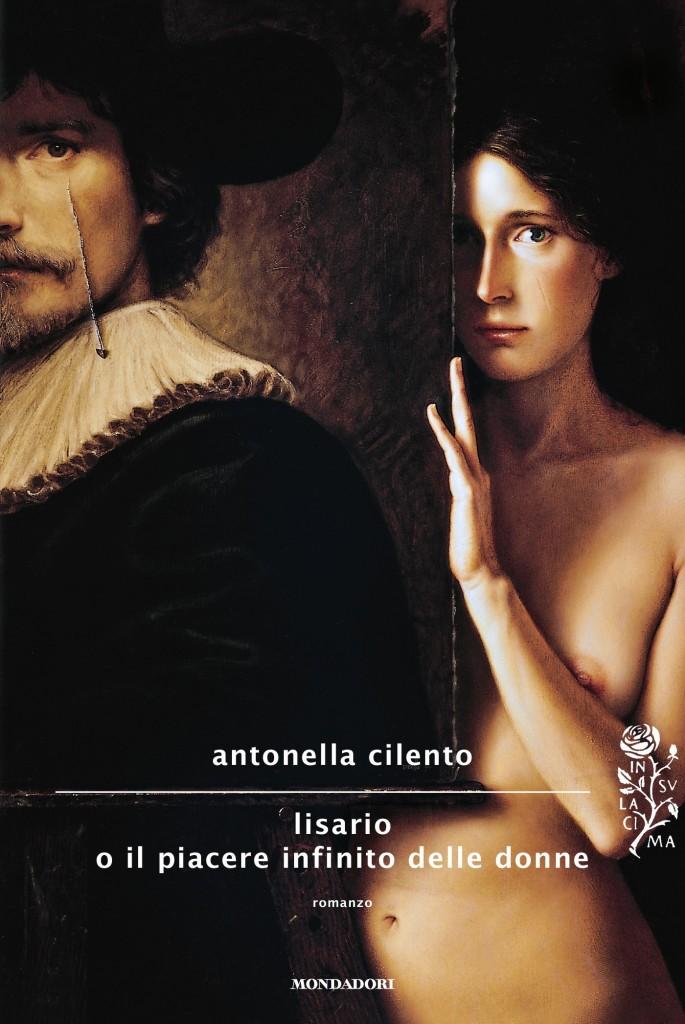 Lisario o il piacere infinito delle donne di Antonella Cilento
