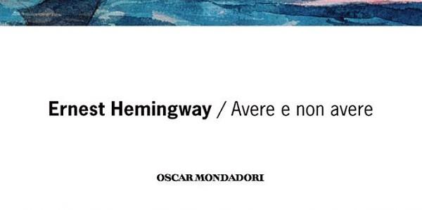 'Avere e non avere' - Hemingway