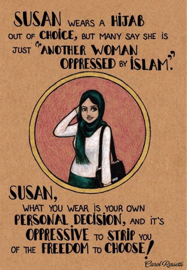 """Susan indossa un hijab per scelta, ma molti dicono che lei è solo un'altra donna oppressa dall'Islam. Susan, quello che si indossa è una scelta personale, e l'""""oppressione"""" sarebbe quella che vi spoglia della libertà di scegliere."""
