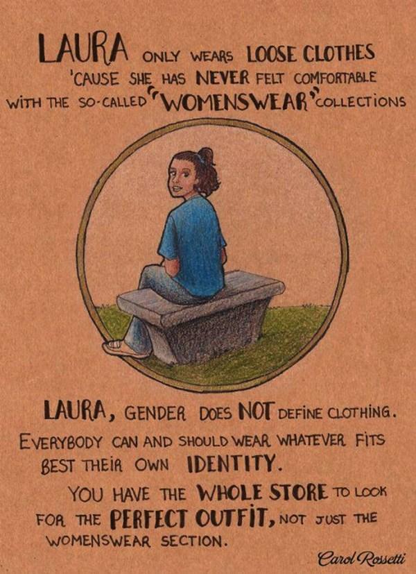 """Laura indossa solo vestiti larghi perchè lei non si è mai sentita a proprio agio con le cosiddette collezioni """"womenswear"""". Il sesso di Laura non definisce l'abbigliamento. Ognuno può e deve indossare quello si adatta meglio alla propria identità. Avete tutto il negozio a disposizione per cercare l'abito perfetto, non solo la sezione femminile"""