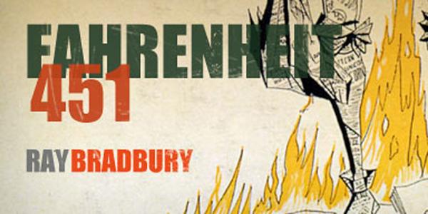 Fahrenheit 451 di Ray Bradbury (fonte: memoriasdeunmorlock.com)