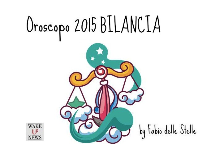 Oroscopo 2015 bilancia