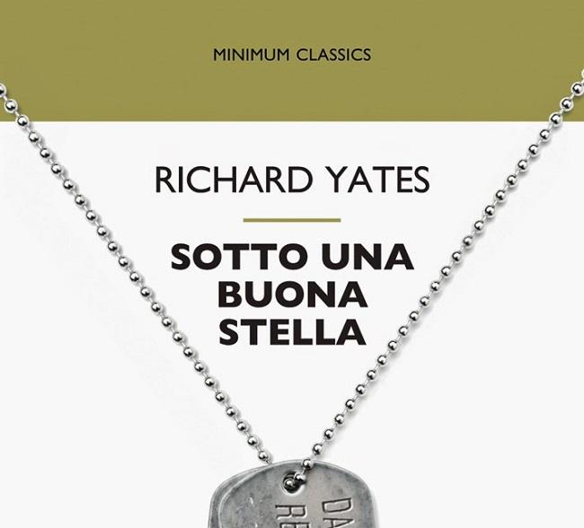 cover richard yates sotto_una_buona_stella