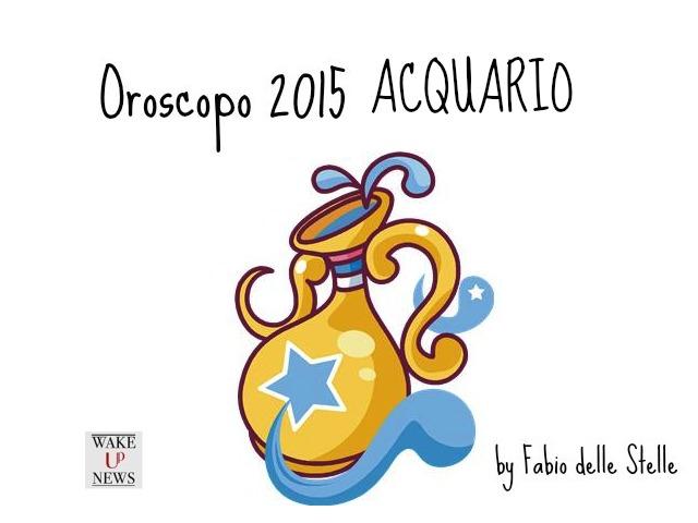 oroscopo 2015 acquario