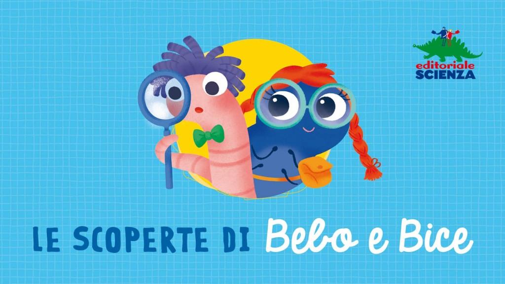 Bebo e Bice, i protagonisti della nuova collana di Editoriale Scienza (www.youtube.com)