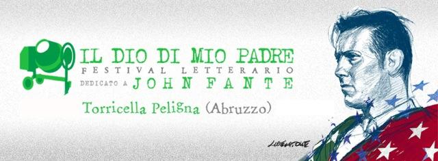 """""""Il Dio di mio padre"""", festival letterario dedicato a John Fante (www.lavocedinewyork.com)"""