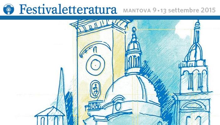 Il Festivaletteratura di Mantova si svolgerà dal 9 al 13 settembre 2015 (www.podilombardia.it)
