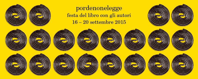 Pordenone Legge si svolgerà dal 16 al 20 settembre 2015 (www.udine20.it)