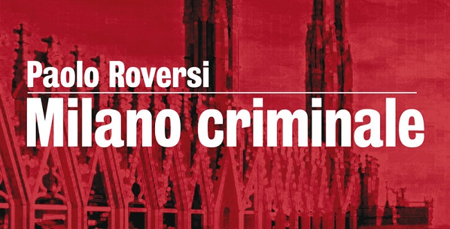Milano-Criminale-Roversi-BASSA