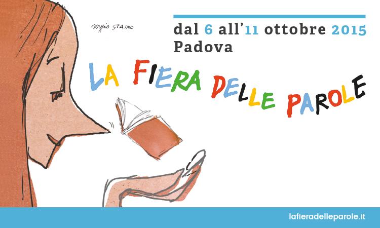 """Il festival letterario """"La fiera delle parole"""" si svolge a Padova dal 6 all'11 ottobre (www.piegodilibri.it)"""