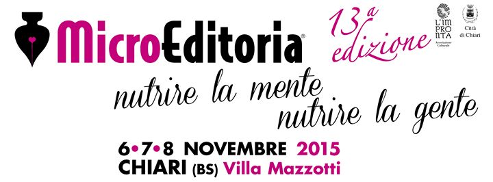 La rassegna della microeditoria di Chiari (BS) si svolgerà dal 6 all'8 novembre (www.trova-eventi.it)