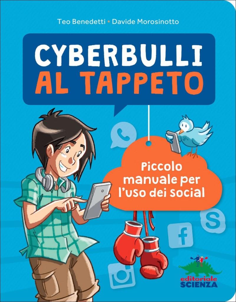 La copertina di Cyberbulli al tappeto (Fonte foto: www.editorialescienza.it)