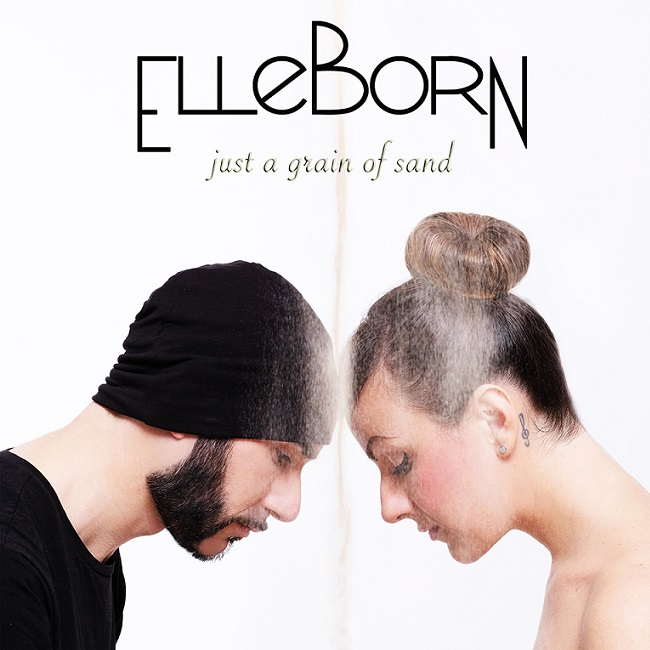 """La copertina di """"Just a grain of sand"""", l'album di esordio degli ElleBorn"""