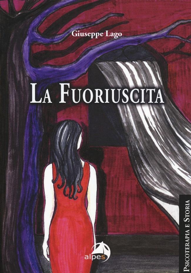 """La copertina di """"La fuoriuscita"""", romanzo di Giuseppe Lago"""