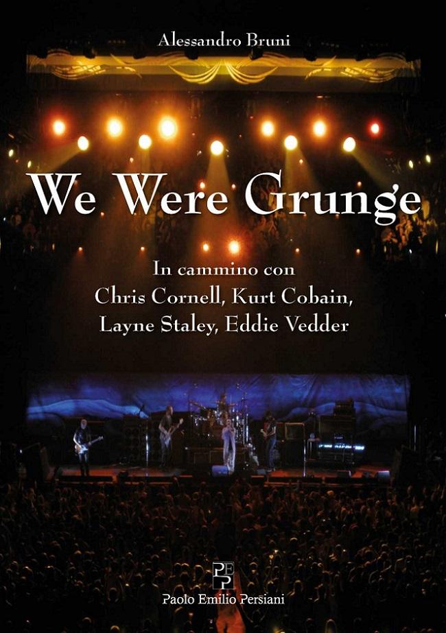 Alessandro Bruni - We Were Grunge