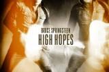 Bruce Springsteen, 'High Hopes': esce oggi il nuovo singolo