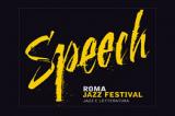 Speech: l'incontro fra musica e letteratura al Roma Jazz Festival 2013