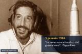 Trent'anni dall'omicidio di Giuseppe Fava, giornalista antimafia