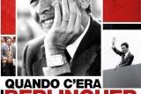 Walter Veltroni racconta 'Quando c'era Berlinguer'. Berlinguer chi?