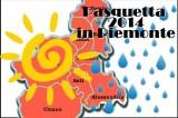 Cosa fare a Pasquetta 2014? Proposte alternative in Piemonte