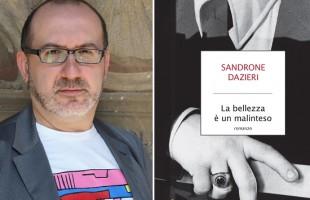'La bellezza è un malinteso' di Sandrone Dazieri – Libri al rogo