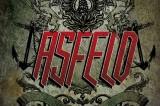 Asfeld, 'Believe in Something': sangue, rabbia, sudore