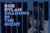 A febbraio torna Bob Dylan con Shadows in the night, il nuovo album