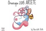 Oroscopo 2015 Ariete – Nuove sfide… ma su binari sicuri!