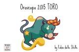 Oroscopo 2015 Toro – Vendemmiare vecchi campi per seminarne dei nuovi