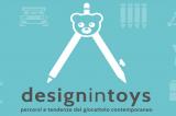 Designintoys, la mostra dedicata alla storia del giocattolo